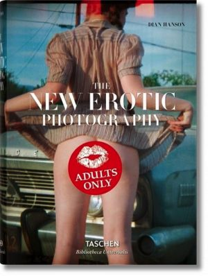 THE NEW EROTIC PHOTOGRAPHY: 2