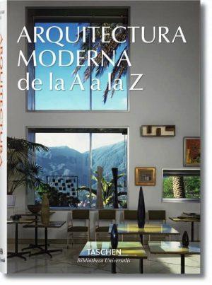 ARQUITECTURA MODERNA DE LA A A LA Z