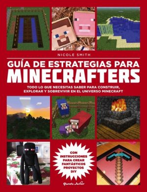 GUÍA DE ESTRATEGIAS PARA MINECRAFTERS