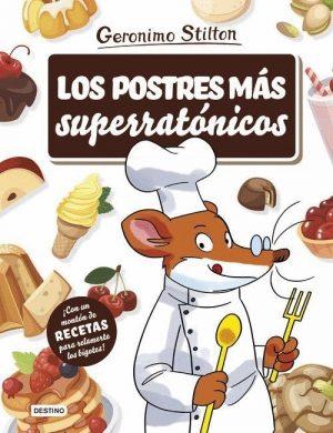 LOS POSTRES MAS SUPERRATÓNICOS