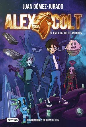 ALEX COLT. EL EMPERADOR DE ANTARES
