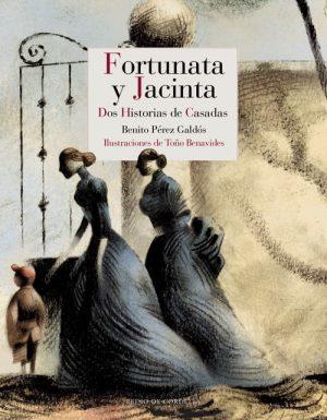 FORTUNATA Y JACINTA : DOS HISTORIAS DE CASADAS