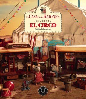 CASA DE LOS RATONES SAM Y JULIA EN EL CIRCO