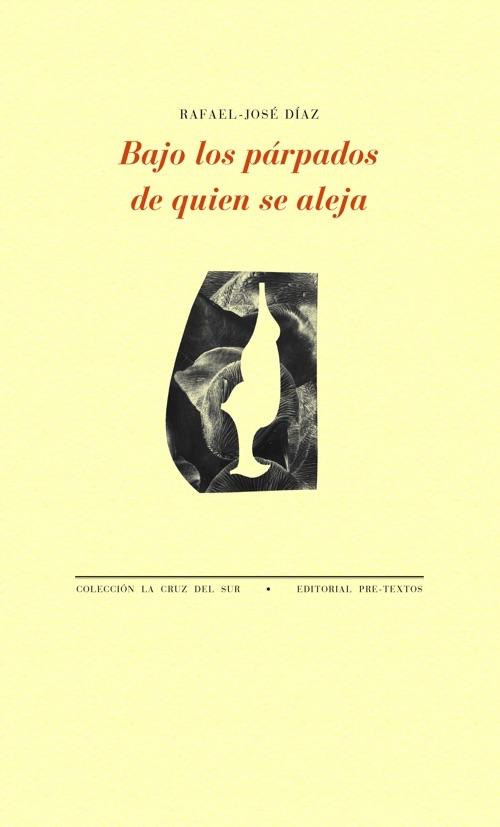 BAJO LOS PARPADOS DE QUIEN SE ALEJA