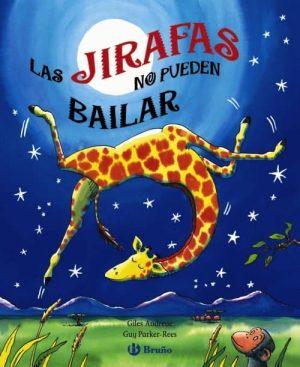 JIRAFAS NO PUEDEN BAILAR.(DESPLEGABLE)