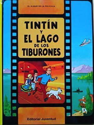 TINTÍN Y EL LAGO DE LOS TIBURONES (CARTONÉ)