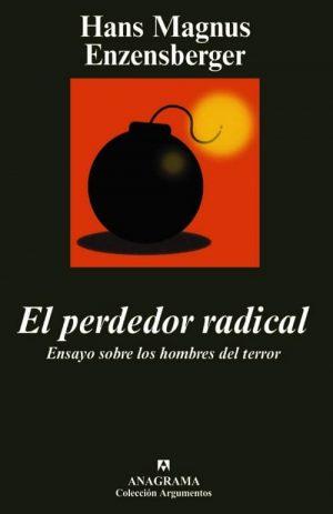 PERDEDOR RADICAL.ENSAYO SOBRE HOMBRES DEL TERROR.