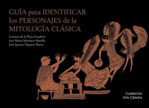 GUIA PARA IDENTIFICAR PERSONAJES MITOLOGIA CLASICA