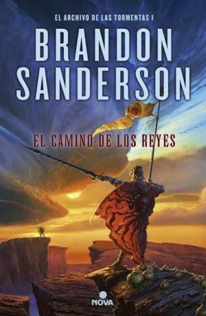 EL CAMINO DE LOS REYES (LA GUERRA DE LAS TORMENTAS I)