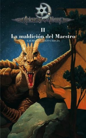 II.MALDICION DEL MAESTRO.(CRONICA DE TORRE II)