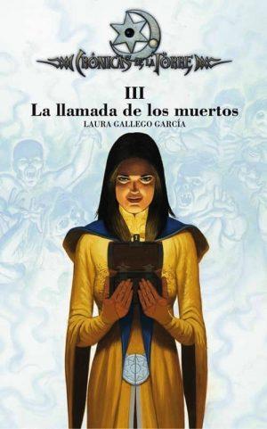 III.LLAMADA DE LOS MUERTOS.(CRONICA DE LA TORRE)