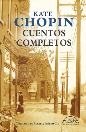 CUENTOS COMPLETOS KATE CHOPIN