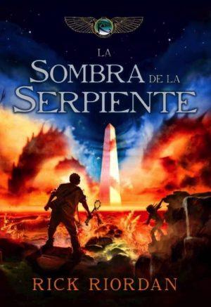 LA SOMBRA DE LA SERPIENTE (LAS CRÓNICAS DE LOS KANE 3)