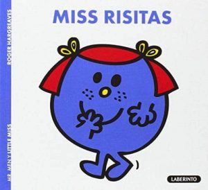 MISS RISITAS.(MR MEN Y LITTLE MISS)