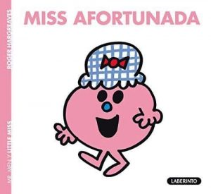 MISS AFORTUNADA.(MR MEN Y LITTLE MISS)