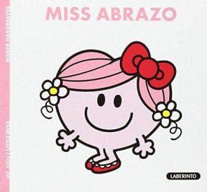 MISS ABRAZO.(MR MEN Y LITTLE MISS)