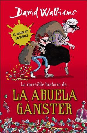 LA INCREÍBLE HISTORIA DE-- LA ABUELA GÁNSTER