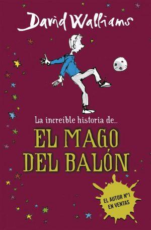 INCREIBLE HISTORIA DEL MAGO DEL BALON