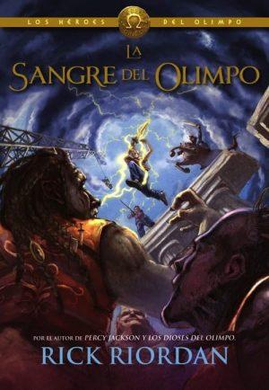 LOS HÉROES DEL OLIMPO 5. LA SANGRE DEL OLIMPO