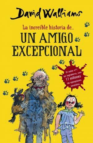 INCREIBLE HISTORIA DE ...UN AMIGO EXCEPC