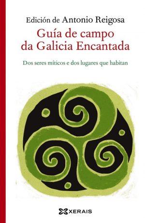 GUIA DE CAMPO DA GALICIA ENCANTADA