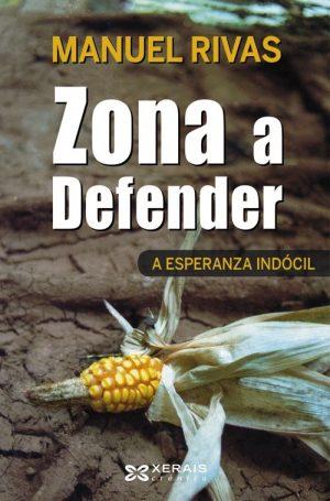 ZONA A DEFENDER. A ESPERANZA INDOCIL