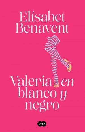 VALERIA EN BLANCO Y NEGRO (SAGA VALERIA 3)