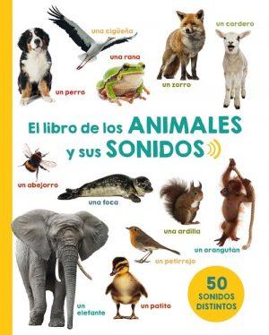 EL LIBRO DE LOS ANIMALES Y SUS SONIDOS