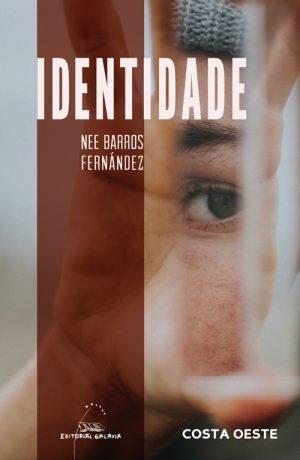 IDENTIDADE. A NORMALIDADE DO NON-COMUN
