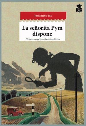 SEÑORITA PYM DISPONE