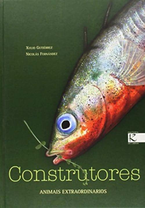 CONSTRUTORES. ANIMAIS EXTRAORDINARIOS