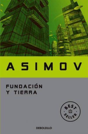 FUNDACIÓN Y TIERRA (CICLO DE LA FUNDACIÓN 7)