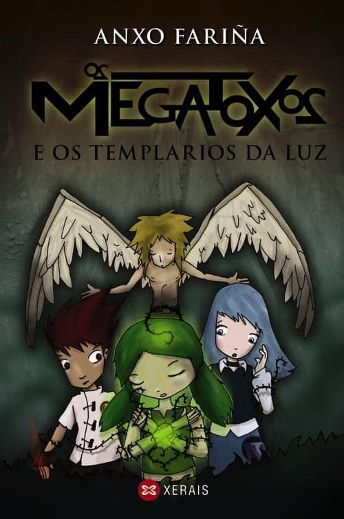 OS MEGATOXOS E OS TEMPLARIOS DA LUZ