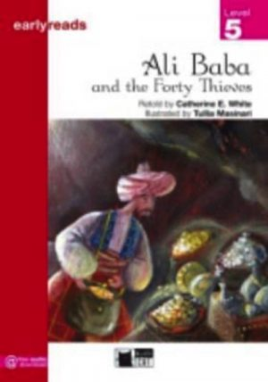 ALI BABA AND THE FORTY THIEVES.(5.EARLYREADS)
