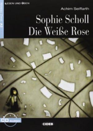 SOPHIE SCHOLL - DIE WEIßE ROSE+CD.CIDEB