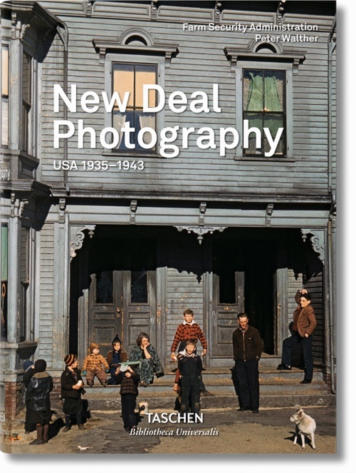 NEW DEAL PHOTOGRAPHY. USA 1935–1943