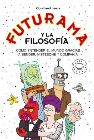 FUTURAMA Y LA FILOSOFÍA