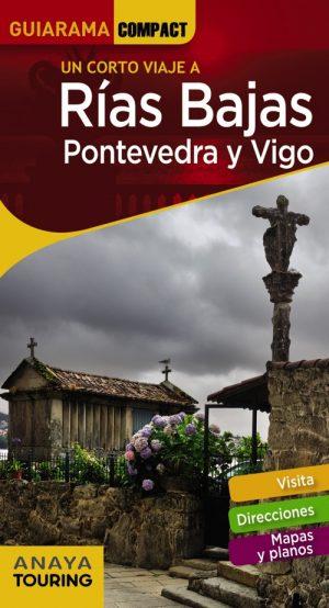 RÍAS BAJAS : PONTEVEDRA Y VIGO
