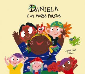DANIELA E AS MOZAS PIRATAS