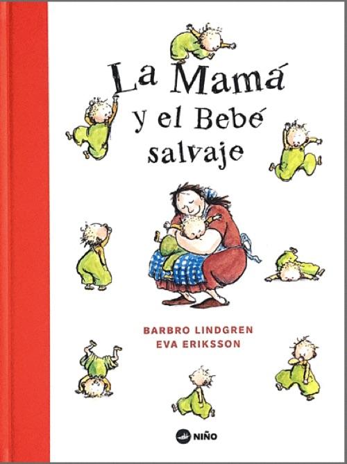 MAMÁ Y EL BEBÉ SALVAJE